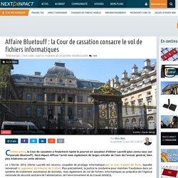 Affaire Bluetouff : la Cour de cassation consacre le vol de fichiers informatiques