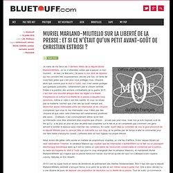 Muriel Marland-Militello sur la liberté de la presse : et si ce n'était qu'un petit avant-goût de Christian Estrosi ?