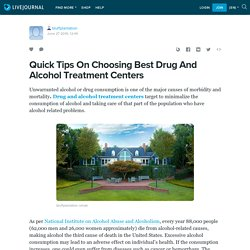 Quick Tips On Choosing Best Drug And Alcohol Treatment Centers