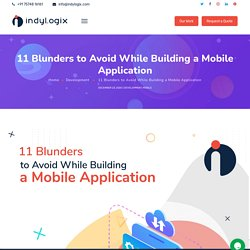 11 Blunders to Avoid While Building a Mobile Application