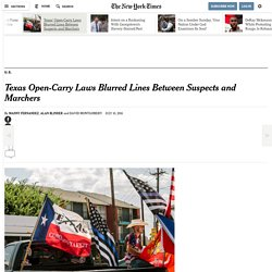 Texas Open-Carry Laws Blurred Lines Between Suspects and Marchers