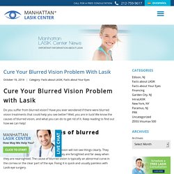 Blurred Vision Problem, Blurred Vision Cure