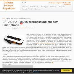 DARIO - All-In-One Blutzuckermessung mit dem Smartphone