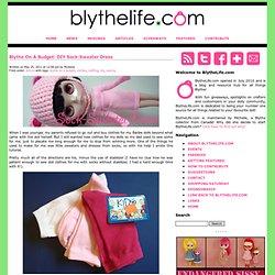 Blythe On A Budget: DIY Sock-Sweater Dress