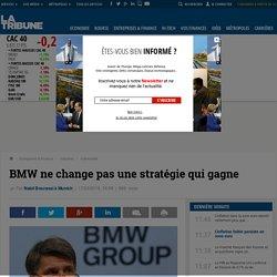BMW ne change pas une stratégie qui gagne