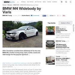 BMW M4 Widebody by Varis