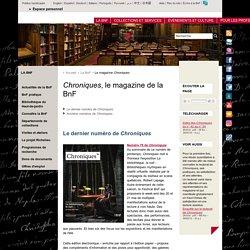 Chroniques, le magazine de la BnF
