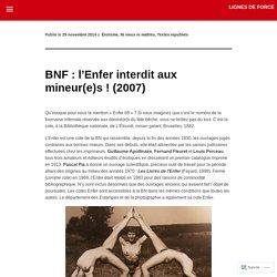 BNF : l'Enfer interdit aux mineur(e)s ! (2007)