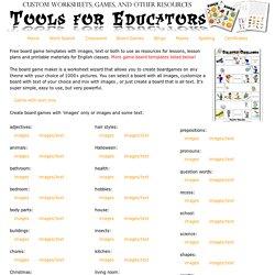 Tools for Educators.com - Board Game Maker, printable board games, 100% customizable