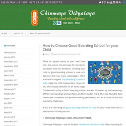 How to Choose Good Boarding School for your Child