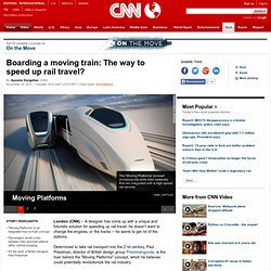 Boarding a moving train: The way to speed up rail travel?