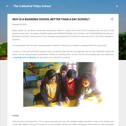 WHY IS A BOARDING SCHOOL BETTER THAN A DAY SCHOOL?