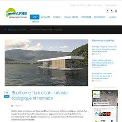 Boathome : maison flottante écologique et nomade
