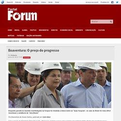 Boaventura: O preço do progresso - Revista Fórum