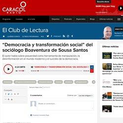 """Nuevo libro de Boaventura de Sousa Santos: """"Democracia y transformación social"""" del sociólogo Boaventura de Sousa Santos"""