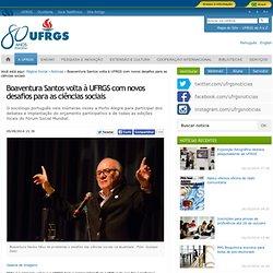 Boaventura Santos volta à UFRGS com novos desafios para as ciências sociais — UFRGS