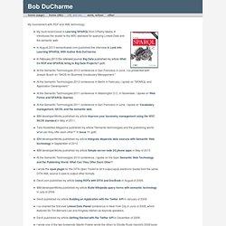 Bob DuCharme: semweb, xml etc.