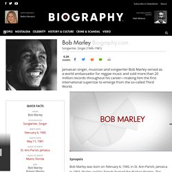 Bob Marley - Biography - Singer, Songwriter