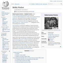 Bobby Fischer- Champion d'échecs