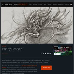 Bobby Rebholz – Concept Art World