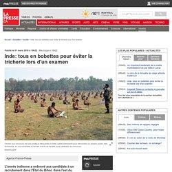 Inde: tous en bobettes pour éviter la tricherie lors d'un examen