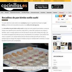 Bocaditos de pan bimbo estilo sushi - Cocinillas.es