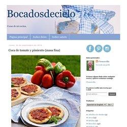 Bocadosdecielo: Coca de tomate y pimiento (masa fina)