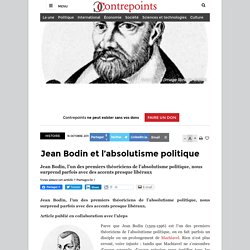 Jean Bodin et l'absolutisme politique