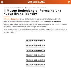 Il Museo Bodoniano di Parma ha una nuova Brand Identity - Grafigata!