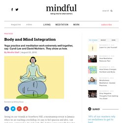 Body and Mind Integration