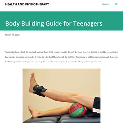 Body Building Guide for Teenagers