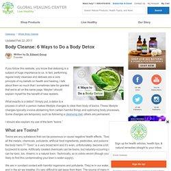 Body Cleanse: 6 Ways to Do a Body Detox