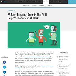 35 Body Language Secrets That Will Help You Get Ahead at Work