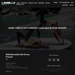 BODYBALANCE 55 min - Français Un cours relaxant de 55 mn, où on retrouve les éléments du yoga, tai-chi et pilates. Vous pouvez n'en faire qu'une partie:
