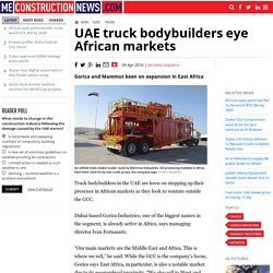 UAE truck bodybuilders eye African markets