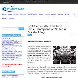Best Bodybuilders In India