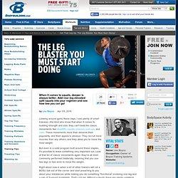Get That Leg Up: The Leg Blaster You Must Start Doing!