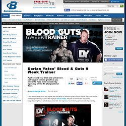 Dorian Yates - Blood & Guts 6 Week Trainer Main Page!