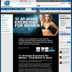 11 At-Home Exercises For Women - Save Time And Money!