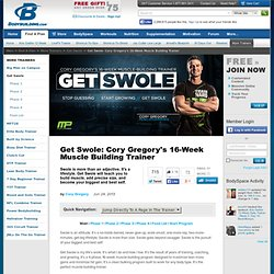 Get Swole: Cory Gregory's 16-Week Muscle Building Trainer