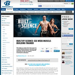Built By Science: Six-Week Muscle-Building Trainer