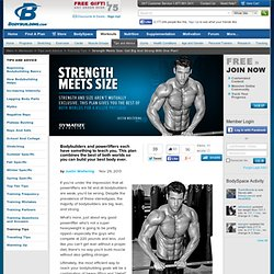 Strength Meets Size: Get Big And Strong With One Plan!
