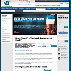 Does Your Pre-Workout Supplement Suck?