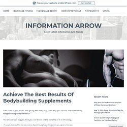 Achieve The Best Results Of Bodybuilding Supplements