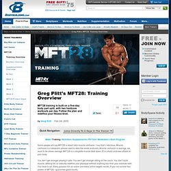 Greg Plitt's MFT28: Training Overview