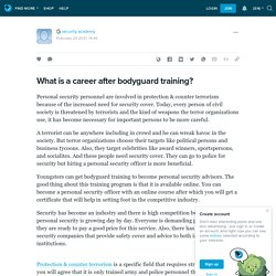What is a career after bodyguard training?: ext_5680025 — LiveJournal