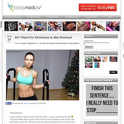 Fitness Advice, Workout Videos, Health & Fitness | Bodyrock.tv