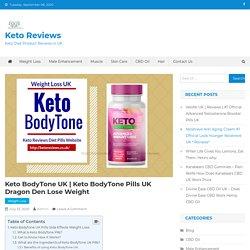 Keto Body Tone Pills Dragon Den Lose Weight