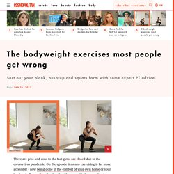 Bodyweight exercises most people get wrong: plank, squat, push up