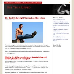 The Best Bodyweight Workout and Exercises